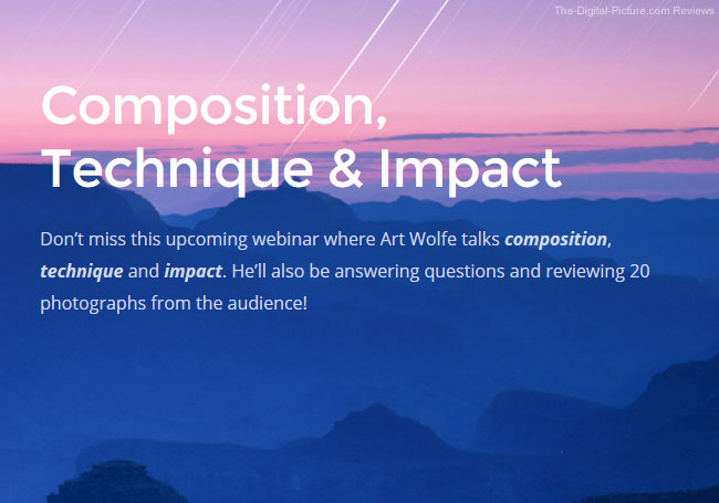 Art Wolfe's Live Composition, Technique and Impact Webinar