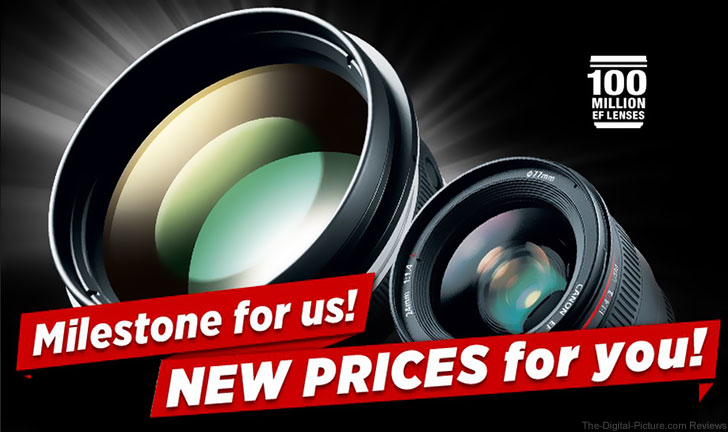 Canon 100 Million EF Lenses and Price Reductions