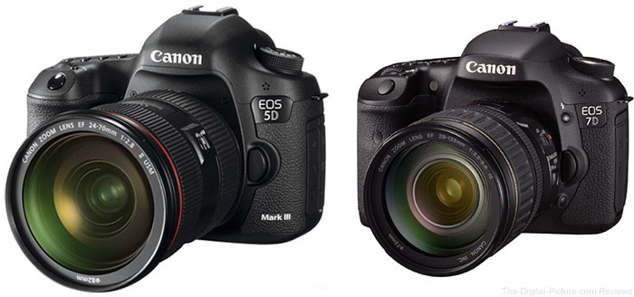 Canon EOS 5D Mark III and EOS 7D DSLR Cameras