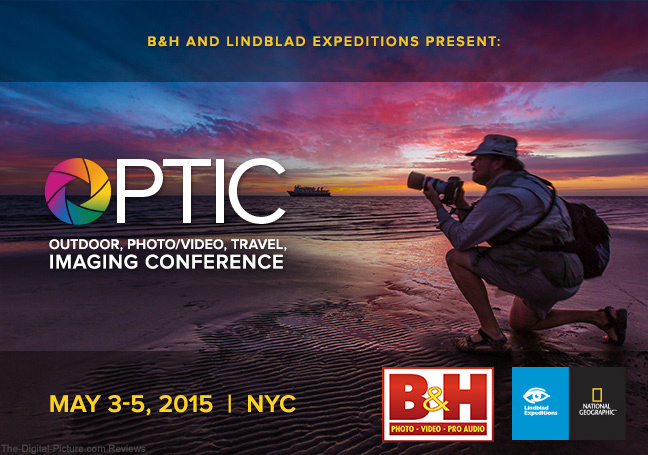 B&H presents OPTIC: Outdoor, Photo/Video, Travel Imaging Conference