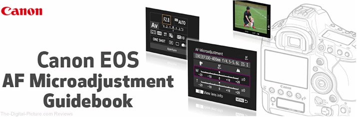 CDLC Publishes Canon EOS AF Microadjustment Guidebook