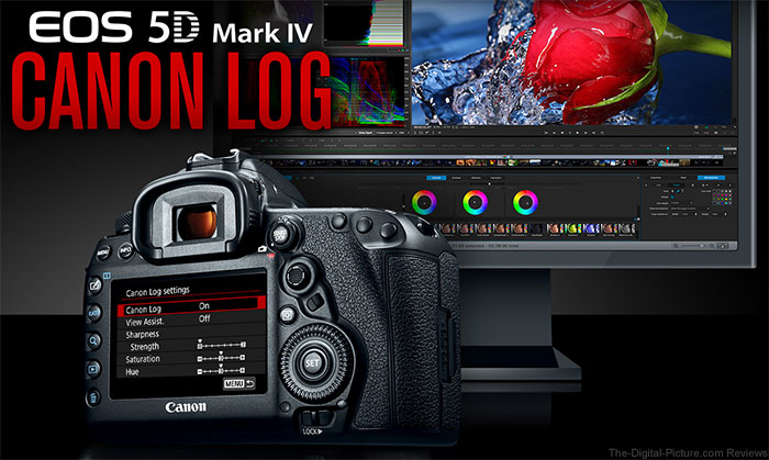 Canon U.S.A. Announces Canon Log Feature Upgrade for the EOS 5D Mark IV Camera