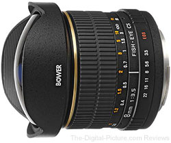 the Bower 8mm f/3.5 Fisheye Manual Focus Lens for APS-C sensor cameras