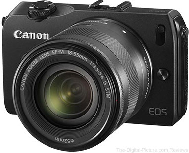 Hot Deal & In Stock: Canon EOS M with EF-M 22mm or 18-55mm Lens – $299.00 or $349.00