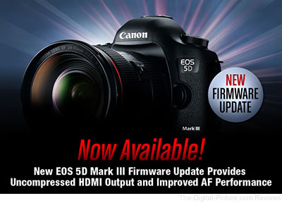 Canon EOS 5D Mark III Firmware 1.2.1 Update Available