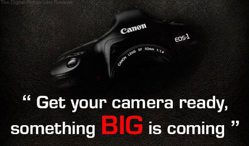 Canon India: Something Big is Coming