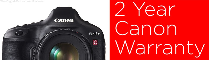 Canon UK Offering 2-Year Warranty on EOS 1D-C and Cinema EOS Cameras