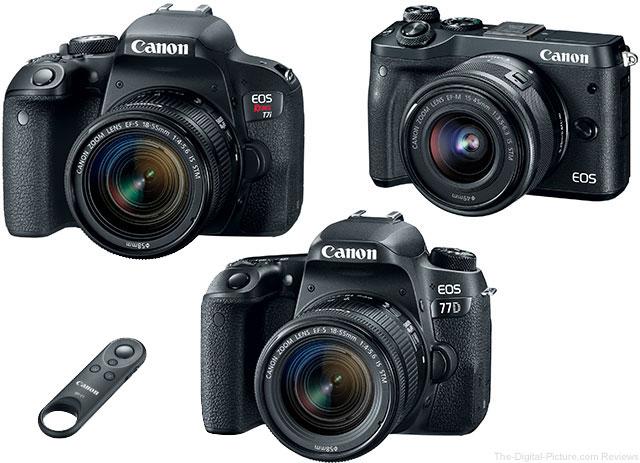 Canon EOS 77D, Rebel T7i / 800D, EOS M6 Cameras