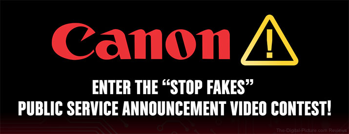 Canon Contest Promotes Awareness of Counterfeit Accessories