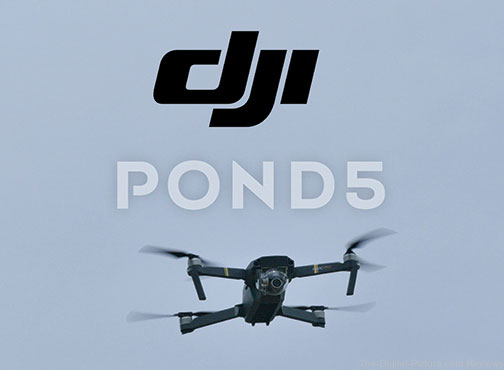 DJI & Pond5 Create Online Marketplace for Aerial Footage