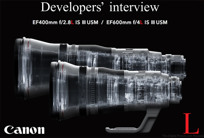 Canon Publishes EF 400L IS III / 600L IS II Developers' Interview