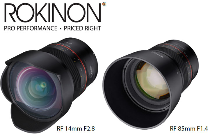 Rokinon 14mm f/2.8 and 85mm f/1.4 for Canon RF Mount