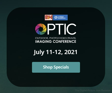 Last Chance: B&H Optic Conference Show Specials End Friday, July 16th