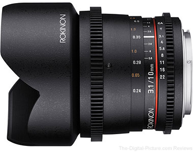 Rokinon 10mm T3.1 Cine Lens In Stock at B&H
